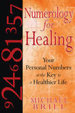 Numerology for Healing by Michael Brill