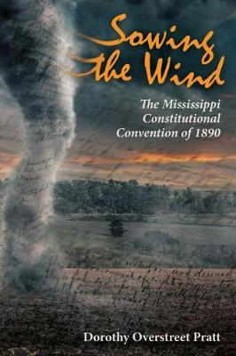 Sowing the Wind by Dorothy Overstreet Pratt
