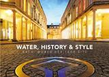 Water, History and Style Bath World Heritage Site by Cathryn Spence