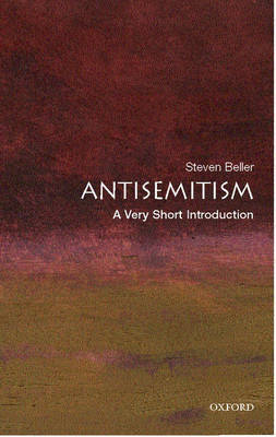 Antisemitism: A Very Short Introduction by Steven Beller