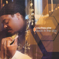Back In The Day by Courtney Pine image