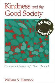 Kindness and the Good Society by William S Hamrick image