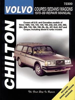 Volvo Coupes/Sedans/Wagons (70 - 89) by Chilton Automotive Books