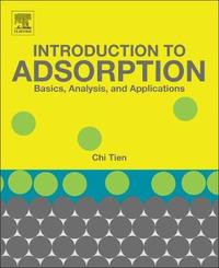 Introduction to Adsorption by Chi Tien