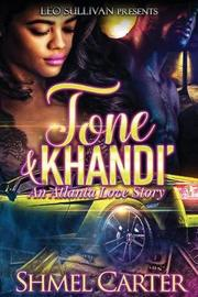 Tone & Khandi by Shmel Carter