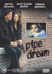 Pipe Dream on DVD