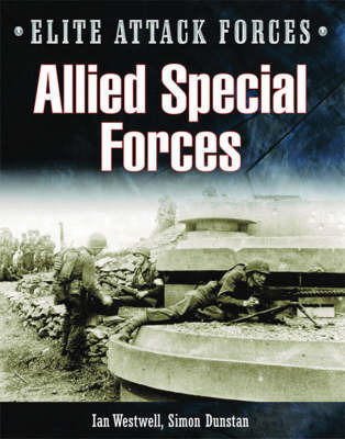 Allied Special Forces by Ian Westwell