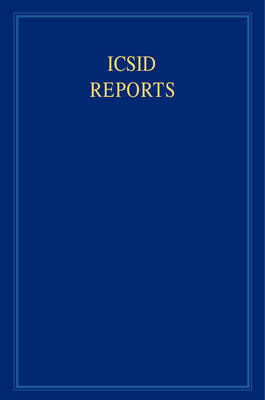 ICSID Reports 16 Volume Set ICSID Reports: Volume 10