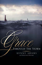 Grace Through the Storm by Kenny Adams image