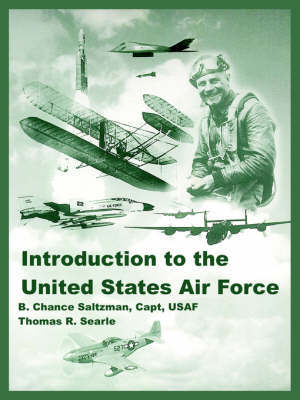 Introduction to the United States Air Force by B., Chance Saltzman image