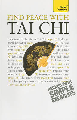 Teach Yourself Find Peace with Tai Chi by Robert Parry