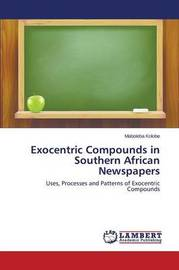 Exocentric Compounds in Southern African Newspapers by Kolobe Maboleba