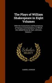 The Plays of William Shakespeare in Eight Volumes by Samuel Johnson image