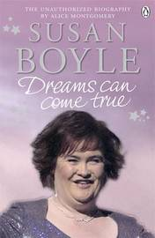 Susan Boyle: Dreams Can Come True by Alice Montgomery image