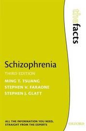 Schizophrenia by Ming T Tsuang