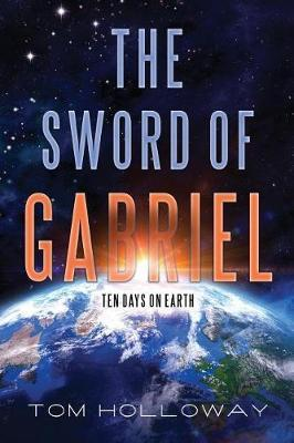 The Sword of Gabriel by Tom Holloway image