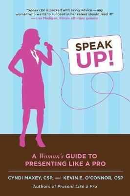 Speak Up! by Cyndi Maxey
