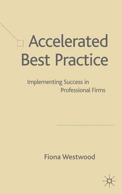 Accelerated Best Practice by Fiona Westwood image