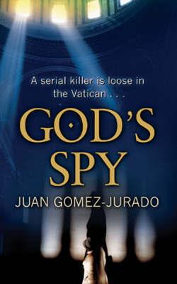 God's Spy by Juan Gomez Jurado image