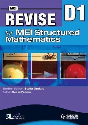 Revise for MEI Structured Mathematics - D1 by Sue De Pomeroi image