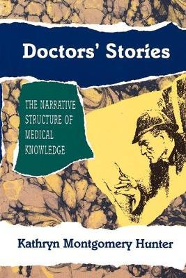 Doctors' Stories by Kathryn Montgomery Hunter