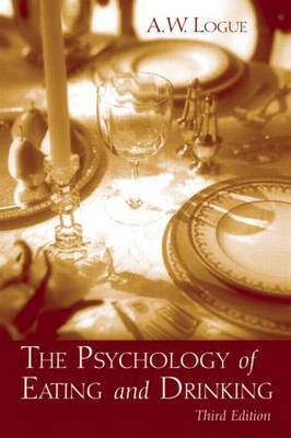 The Psychology of Eating and Drinking by Alexander Woods Logue image