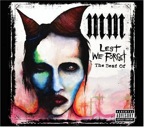 Lest We Forget: The Best Of (Clean Version) by Marilyn Manson