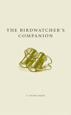 The Birdwatcher's Companion by Malcolm Tait
