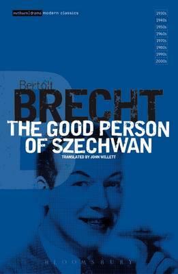 The Good Person of Szechwan: v.6 by Bertolt Brecht