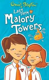 Last Term at Malory Towers by Enid Blyton image