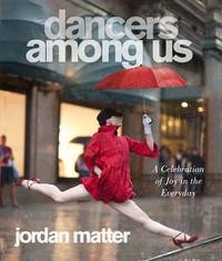 Dancers Among Us by Jordan Matter