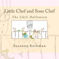 Little Chef and Sous Chef by Suzanne Rothman