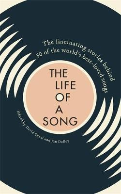 The Life of a Song by Jan Dalley image