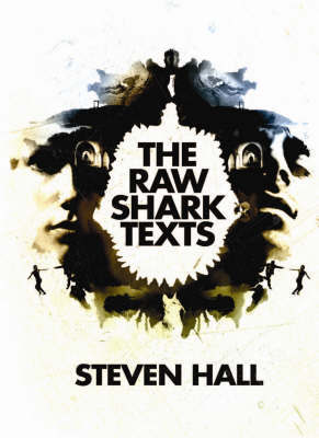 The Raw Shark Texts by Steven Hall image