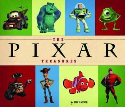 Pixar Treasures by Tim Hauser