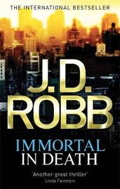 Immortal in Death (In Death #3) (UK Ed.) by J.D Robb