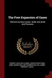 The Free Expansion of Gases by Joseph Louis Gay-Lussac image