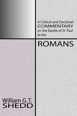 Commentary on Romans by William Greenough Thaye Shedd image