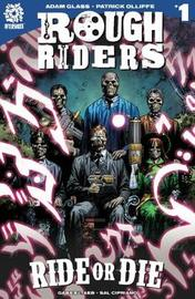 ROUGH RIDERS VOL. 3 TPB by Adam Glass