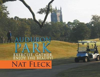 Audubon Park by Nat Fleck
