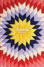 Amish Wisdom Lined Journal by Editors of Quiet Fox Designs