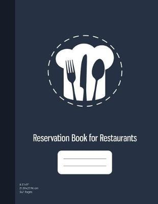 Reservation Book for Restaurants by Graphyco Publishing image