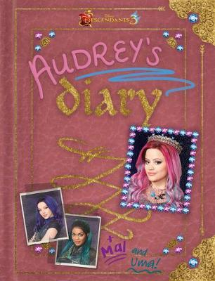 Descendants 3: Audrey's Diary by Disney Book Group