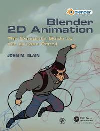 Blender 2D Animation by John M. Blain