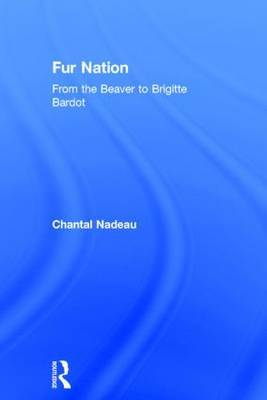 Fur Nation by Chantal Nadeau