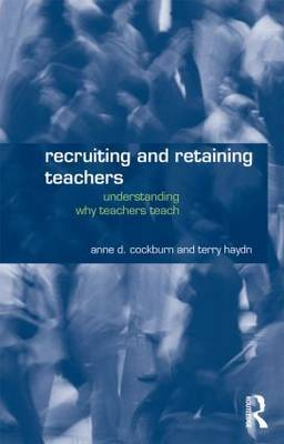 Recruiting and Retaining Teachers by Anne Cockburn image