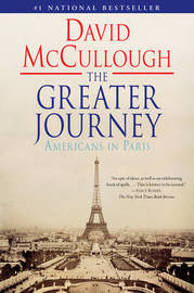 The Greater Journey by David McCullough image