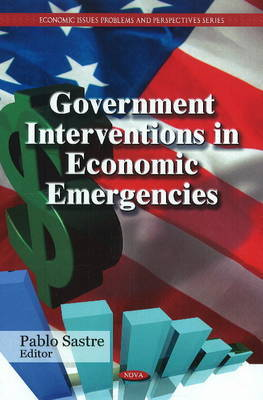 Government Interventions in Economic Emergencies