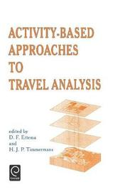 Activity-Based Approaches to Travel Analysis image