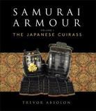 Samurai Armour: Volume I by Trevor Absolon